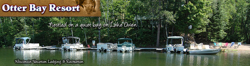 Otter bay resort on lake owen in cable wi offers vacation for Wisconsin fishing resorts with boat rentals